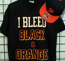 SF San Francisco I Bleed Black & Orange T shirt Giants Colors World Series NEW