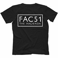 The Hacienda FAC51 T-shirt 11 Colours MANCHESTER MADCHESTER STONE ROSES FACTORY