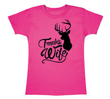 Trophy Wife Deer Antlers Mother's Day Hunting Fishing Outdoors Womens T-Shirt