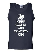 Keep Calm And Cowboy On Ranch Humor Novelty Statement Graphics Adult Tank Top