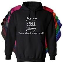 It's an EZELL Thing You Wouldn't Understand - NEW Adult Unisex Hoodie 11 COLORS