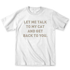 Let Me Talk To My Cat Crazy Emo Kitten Humor Party Animal Funny - Mens T-Shirt