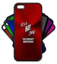 It's a HAY Thing You Wouldn't Understand! Phone Tablet Case Apple Samsung