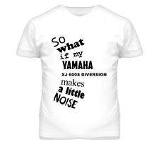So What If My YAMAHA XJ 600S Diversion Makes A Little Noise Motorcycle T Shirt