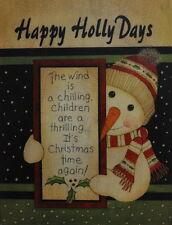 "LS620 Happy Holly Days Snowman Spivey 11""x14"" framed or unframed print vintage"