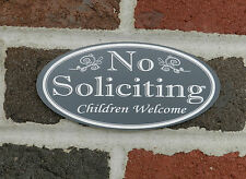 "Oval ""NO SOLICITING Children Welcome"" - Door Sign - FREE SHIPPING"