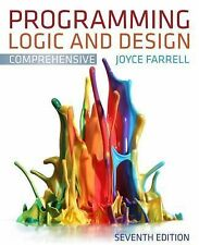 Programming Logic and Design, Comprehensive by Joyce Farrell (2012, Paperback)
