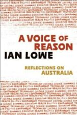 NEW A Voice of Reason by Ian Lowe Paperback Book (English) Free Shipping