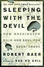 °Sleeping With The Devil° By: Robert Baer - New [FREE SHIPPING]