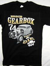 Hot Rod Classic Car racing Eddie Gearbox  black tee men's shirt choose A size