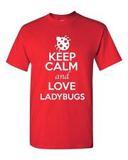 Keep Calm And Love Ladybugs Insect Animal Lover Funny Humor Adult T-Shirt Tee
