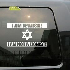 Israel Jew I am Jewish I Am Not a Zionist Anti Zionism Car Decal Sticker