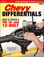 Chevy Differentials: How to Rebuild the 10- and 12-Bolt Rearends~NEW 2015!