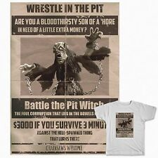 Wrestle the Pit Witch * Army of Darkness * Bruce Campbell * t shirt