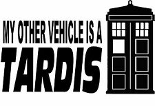 "MY OTHER VEHICLE IS A TARDIS DR WHO DECAL VINYL CAR 6"" X 3.6"