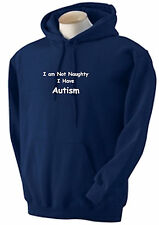 Autism Kids Sweatshirt and Hoodies, Not Naughty, I have Autism