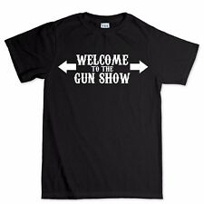 Welcome To the Gun Show Muscles Funny Slogan Gift T shirt T-shirt Tee