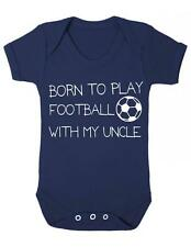 """Baby Grow """"Born to play Football with my Uncle""""Football baby Bodysuit"""