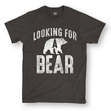 Looking For a Bear Funny Gay Humor Rustic Fashion Trendy Novelty Mens T-Shirt