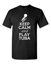City Shirts Keep Calm And Play Tuba Brass Music Lovers DT Adult T-Shirts Tee