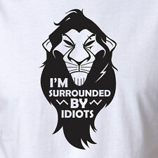 Funny Lion King Movie T-shirt Scar Mufasa I'm Surrounded By Idiots