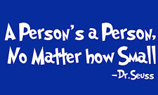 Dr.Seuss A Persons A Person Quote  quote removable vinyl wall decal