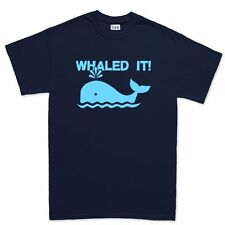 Whaled Nailed It T shirt - Funny Slogan Humour Gift Present Tee T-shirt