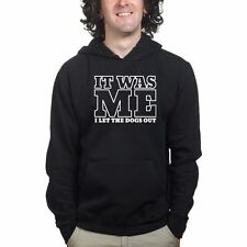 Who I Let the Dogs Out Sweatshirt Hoodie - Funny Slogan Joke Gift Present