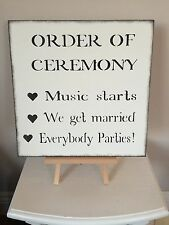 Wedding Order of Ceremony Sign Shabby Chic Vintage decoration reception funny
