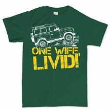 One Life Wife Live It Livid Funny Off Road Discovery Defender LR3 LR4 T shirt