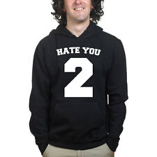 Hate You Too Funny Mens Gift Sweatshirt Hoodie Shirt