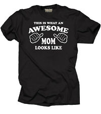 Gift for Mom Awesome Mother Tee shirt Mother's day Tee shirt Mommy Tee