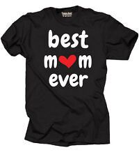 Best Mom Ever T-shirt Tee Shirt Gift for Mom Gift for Mother