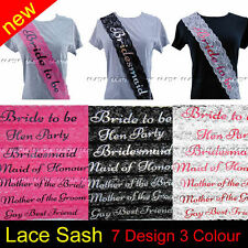 NEW! LACE DESIGN! HEN PARTY SASHES HEN NIGHT BRIDE TO BE BRIDESMAID GIRLS NIGHT