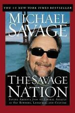 The Savage Nation: Saving America from the Liberal Assault on Our Borders, Lang