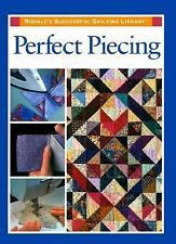 Perfect Piecing by Rodale Press Staff (1997, Hardcover, Revised)