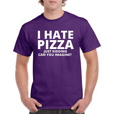 Shirt I Hate Pizza T Funny S Humor Foodie Tee Adult Sarcastic Joke Prank Food Ts