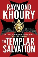 The Templar Salvation by Raymond Khoury (2010, Hardcover)