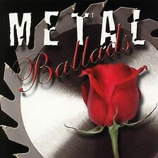 Metal Ballads by Various Artists (CD, Dec-2005, Sony Music Distribution (USA))