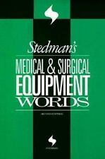 Stedman's Medical and Surgical Equipment Words (1996, Paperback, Revised)
