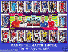 Choose Your MATCH ATTAX 2016/17 Topps 2017 MAN OF THE MATCH Cards 16 17 MOTM