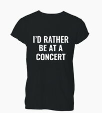 Rather Be At A Concert Funny Hipster Swag Bae Mens Tshirt T-Shirt Womens Ladies