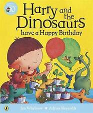 Harry and His Dinosaurs - HARRY AND THE DINOSAURS HAVE A HAPPY BIRTHDAY - NEW