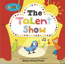 Preschool Story Book / Foundation Stage - Schoolies: THE TALENT SHOW - NEW