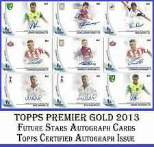 Choose Your Topps PREMIER GOLD 2013 Certified AUTOGRAPH Issue FUTURE STARS Cards