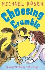 First Funny Stories: CHOOSING CRUMBLE by Michael Rosen - NEW