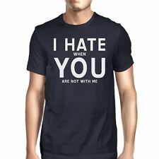 I Hate You Men's Navy T-shirt Funny Quote Funny Quote For Guys