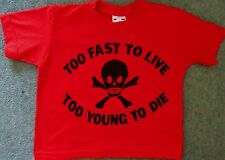 """Seditionaries Too Fast to Live Too Young to Die KIDS T-SHIRT Punk Age 3-4 28"""""""