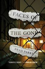Faces of the Gone: A Mystery (Carter Ross Mysteries) Parks, Brad Hardcover