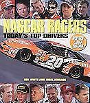 NASCAR RACERS Today's Top Drivers by Ben White and White NEW HARDCOVER, Revised